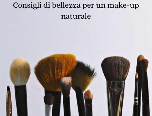 Consigli di bellezza per un make-up naturale